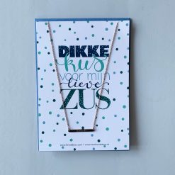 kaartje Dikke kus voor mijn zus met kettinkje